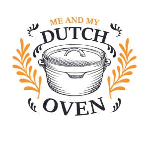 Me and my Dutch Oven