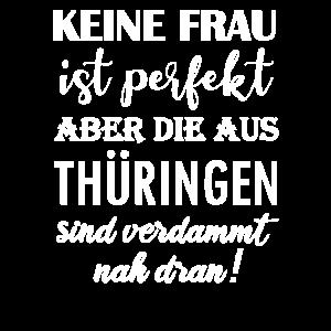 Perfekte Frau Thüringen Frauen lustiges Geschenk