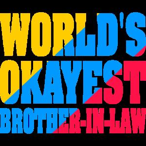 Der okayste Schwager der Welt