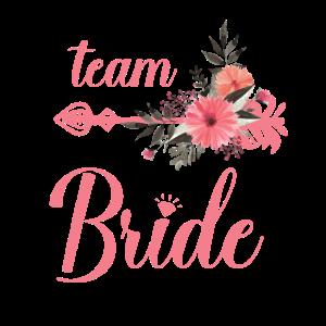 Team Bride Ehe Brautjungfer Junggesellenabschied