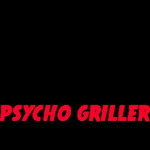 Psycho Griller