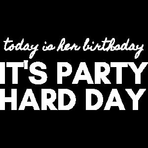 Heute ist ihr Geburtstag - Gruppenshirt Partygäste