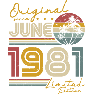 Jahrgang Juni 1981 geboren Retro Geburtstag