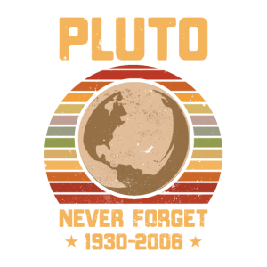 PLUTO. Never forget 1930-2006