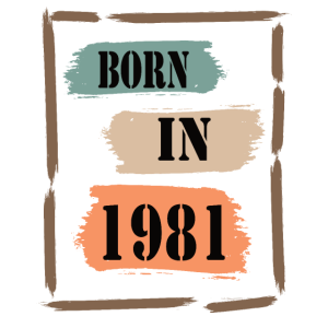 40. Geburtstag Jahrgang 1981 Born in 1981