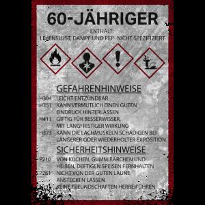 60 Geburtstag Warnhinweis Mann Sprüche lustig Opa