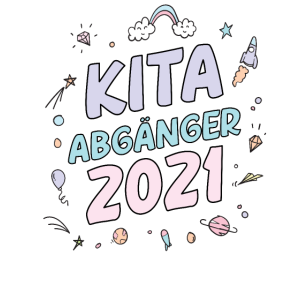 Kita Abgänger 2021 Kita Absolvent 2021