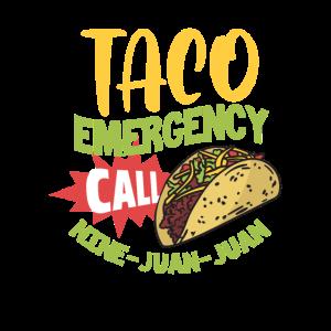 For Taco Emergency Call Juan