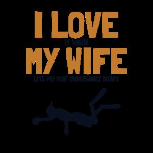 I love my Wife Underwater Rugby Apnoetraining