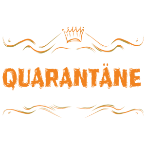 Motto Quarantäne