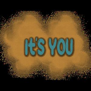 du bist es