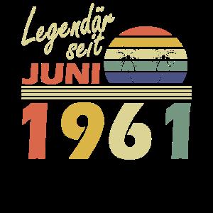 1961 Jahr Geburtstag Legendär seit Juni 1961