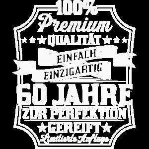 60. Geburtstag Spruch 60 Jahre Perfektion