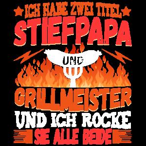 Stiefpapa Griller Grillen