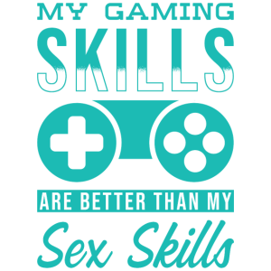 Gaming Skill Gamer Geschenk