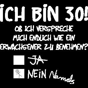 ICH BIN 30! - 30. GEBURTSTAG