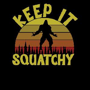 Halte es Squatchy