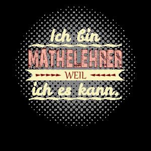 mathelehrer weil ich es kann