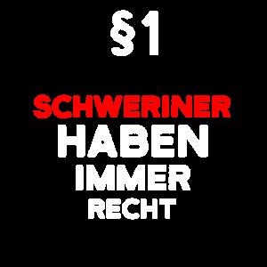 §1 Schweriner Haben Immer Recht Schwerin
