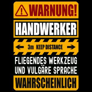 Handwerker Spruch Warnung