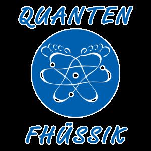Quanten-Fhüssik