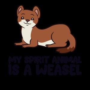 Lustige Wiesel-Liebhaber Mein Geist Tier ist ein