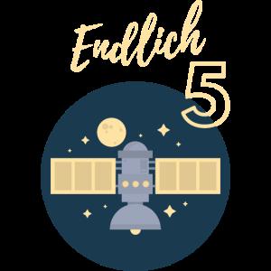 Endlich 5 Raumschiff Rakete Astronaut Geschenk