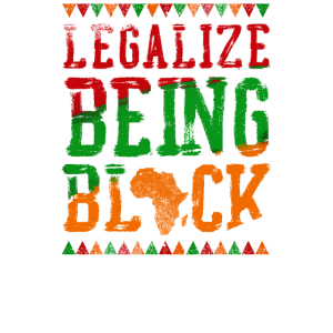 Legalize Being Black Pride History