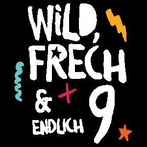 Wild Frech & Endlich 9. Kind neunter Geburtstag