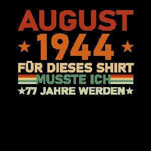 77. Geburtstag August Jahrgang 1944 Geschenkidee
