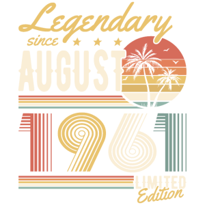 Legendary Since August 1961 Limited Edition