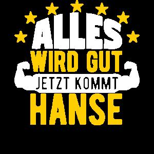 Hanse - Alles wird gut jetzt kommt Hanse