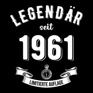Legendär seit 1961 Jahrgang Geburtstag Geschenk