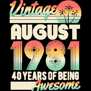 August 1981 Geburtstag 40 Jahre Geschenk