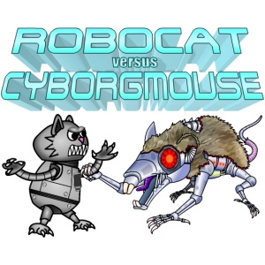 Robocat versus Cyborgmouse
