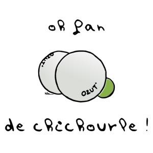 Oh Fan de Chichourle !