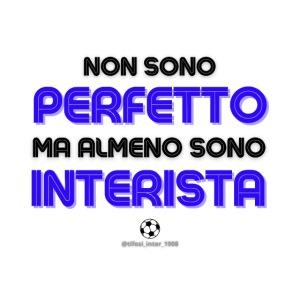 Non sono perfetto, ma sono interista! (bianco)