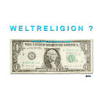 Dollar_Weltreligion_ne