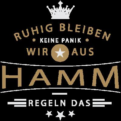 Ruhig bleiben Hamm - Ruhig bleiben, keine Panik, wir aus Hamm regeln das - Hammerin,Hammer,Hamm-Uentrop,Hamm-Rhynern,Hamm-Pelkum,Hamm-Mitte,Hamm-Herringen,Hamm-Heessen,Hamm-Bockum-Hövel,Hamm,02389,02388,02385,02384,02383,0238102382,02307