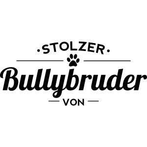Bullybruder Wunschname