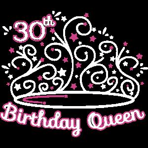 30 Geburtstag / Jahre 30th Birthday Queen Geschenk