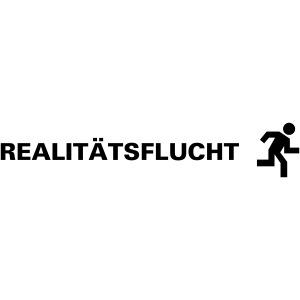 Realitätsflucht