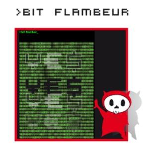 bit flambeur
