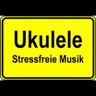 Motiv ~ Ukulele - Stessfreie Musik (Ortsschild)