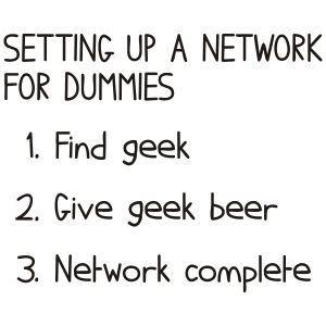 Setting up a network for dummies