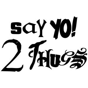 say yo