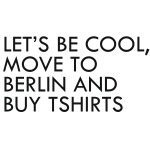 lets_be_cool_tshirt