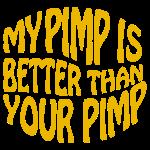 my pimp is...