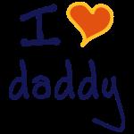 """I love daddy"""