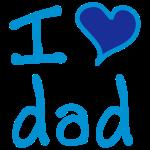 """I love dad"""